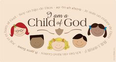 I am a Child of God is the 2013 Primary Theme - Classroom sign