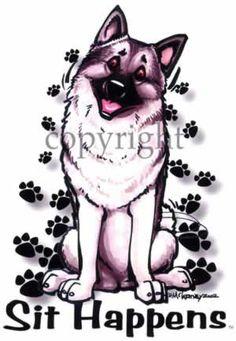 """Norwegian Elkhound  """"Sit Happens"""".... more like """"Shed Happens"""" Lol!"""