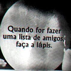 amizade falsa tumblr frases - Pesquisa Google Memes Status, Social Trends, Sad Life, Cool Words, Sentences, Texts, Wisdom, Lettering, Thoughts