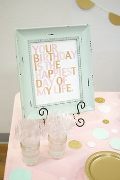 "Could change the ""is"" to ""was"" and use this for any childs birthday! A Lovely & Simple First Birthday Party Set Up: Pink, Gold & Mint — Roots & Whim Simple First Birthday, Baby Girl 1st Birthday, Birthday Bash, First Birthday Parties, First Birthdays, 1st Birthday Quotes, Birthday Signs, First Birthday Pictures, Birthday Message"
