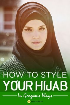 How To Style Your Hijab In 28 Different Gorgeous Ways
