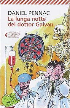 Amazon.it: La lunga notte del dottor Galvan - Daniel Pennac, Y. Mélaouah - Libri…
