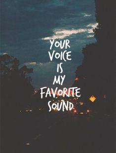 Your voice is my favorite sound...I love You...#inmy❤ Schattige Liefde Citaten Voor Hem, Inspirerende Citaten Over Liefde, Geweldige Citaten, Qoutes Over Liefde Voor Hem, Inspirerende Citaten, Woorden, Liefdescitaten, Hou Van Qoutes