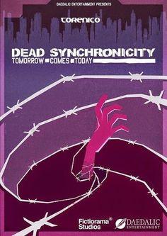 Jugando con el Tore: Dead Synchronicity: Tomorrow Comes Today