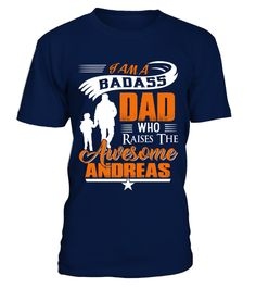 # Badass Dad Who Raise Andreas .  Badass Dad Who Raise Andreas - Father's day T-ShirtHOW TO ORDER:1. Select the style and color you want:2. Click Reserve it now3. Select size and quantity4. Enter shipping and billing information5. Done! Simple as that!TIPS: Buy 2 or more to save shipping cost!This is printable if you purchase only one piece. so dont worry, you will get yours.Guaranteed safe and secure checkout via:Paypal | VISA | MASTERCARD