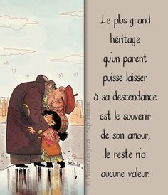 le plus grand héritage. Favorite Quotes, Best Quotes, Love Quotes, Inspirational Quotes, Quote Citation, French Quotes, French Poems, Positive Attitude, Positive Affirmations