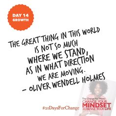 Are you growing?  #21DaysForChange #success #mindset #LawOfAttraction #changeyouwant