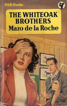 The Whiteoak Brothers by Mazo de la Roche. 1957. Cover art by Keay. Vintage Pan paperback book cover.