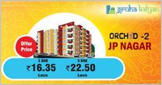 GruhaKalyan Orchid-2 at JPNagar 2 BHK & 3 BHK Flats Available, Price Starts From 16.35 Lacs.