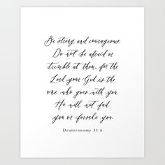 Be Strong And Courageous / Calligraphy / Deuteronomy Art Print by Ettie Kim Studio - X-Small Deuteronomy 31 6, Courage Quotes, Be Strong And Courageous, Buy Frames, Unique Art, Printing Process, Waiting, Gallery Wall, Walls