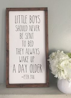 "This is THE ORIGINAL Little Boys Peter Pan sign. This adorable Peter Pan quote wood sign is the perfect addition to any kid's room, bookshelf, or play room! ""little boys should never be sent to bed…More"