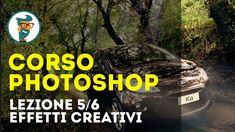 Corso di Photoshop CC Base - Lezione 5/6 - Effetti Creativi HD