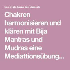 Chakren harmonisieren und klären mit Bija Mantras und Mudras eine Mediattionsübung für Anfänger mit Bildanleitung | Lichterleben.com BLOG
