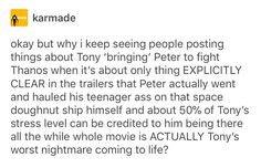 Tony may not be my favorite but I do agree that Peter is clearly the one to get himself into trouble
