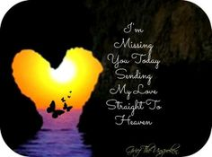 I miss you mom poems 2016 mom in heaven poems from daughter son on mothers day.Mommy heaven poems for kids who miss their mommy badly sayings quotes wishes. Miss You Dad, I Miss Her, Missing My Brother, Birthday In Heaven, Happy Birthday, Birthday Wishes, Mom Poems, My Champion, First Love