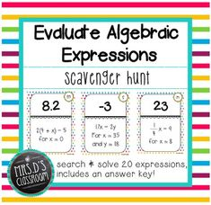 Evaluate Algebraic Expressions Scavenger Hunt - some expressions ...