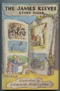 The James Reeves Story Book, illustrated by Edward Ardizzone