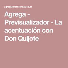 Agrega - Previsualizador - La acentuación con Don Quijote