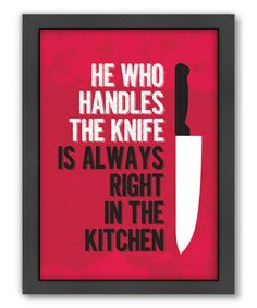 Another great find on #zulily! 'Handle the Knife'  Wall Art #zulilyfinds