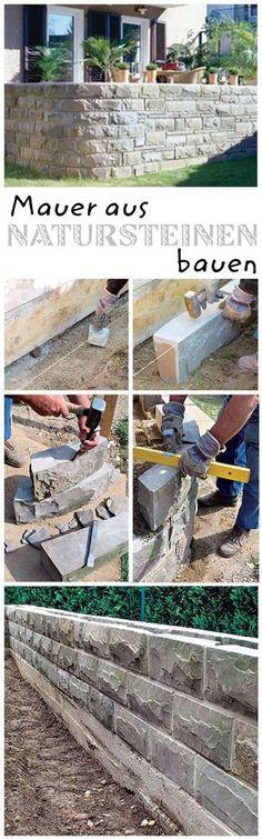 Natursteinmauer Selbst bauen, Bis zum und Schritt für schritt - garten steinmauer selber bauen