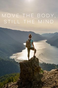 Move the body, still the mind. Peace in nature