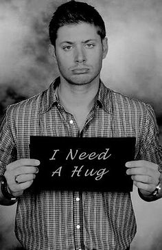 I'll give you a hug. {: ) - http://forum.gateworld.net/threads/42332-Jensen-Ackles-Thunk-Thread/page1232