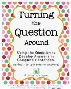 Worksheet to teach students how to properly answer a question ...