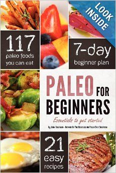 Paleo for Beginners: Essentials to Get Started #paleo #beginners #health #loseweight #weightloss #book #healthy #fit #fat