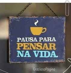 Pausa pra vida! Great Quotes, Me Quotes, Inspirational Quotes, I Love Coffee, My Coffee, Good Thoughts, Positive Thoughts, Emotional Rescue, Life Words