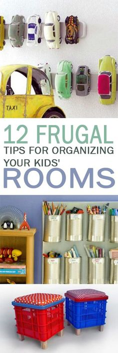 12 Frugal Tips for Organizing Your Kids' Rooms - 101 Days of Organization