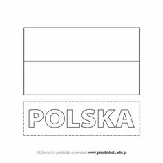 Kolorowanka Flaga Polski Related Post, Coloring Pages, Symbols, Letters, Math Equations, Therapy, Poland, Flag, Quote Coloring Pages