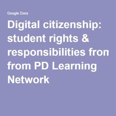 Digital citizenship - student rights & responsibilities from PD Learning Network