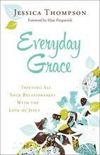 9780764212994 Everyday Grace THOMPSON, JESSICA £8.99