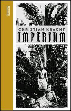 Imperium, Christian Kracht