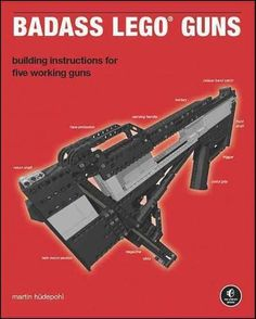 Badass LEGO Guns shows you how to build five impressive weapons entirely from LEGO Technic parts. With the help of rubber bands, some sanding, and a touch of Krazy Glue, you'll build five complex and