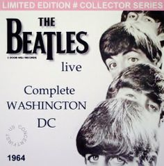The Beatles (First Live Concert Performance in Washington Dc 1964 Complete) LTD Cd ~ The Beatles, http://www.amazon.com/dp/B0049VVWSK/ref=cm_sw_r_pi_dp_O5X3sb1EKJ2R1