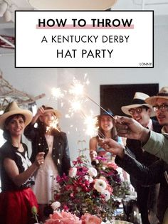Tips on how to throw the best Kentucky Derby hat party.