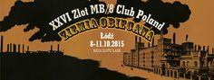 """XXVI Zlot MB/8 Club Poland """"Ziemia obiecana"""" Łódź 2015"""