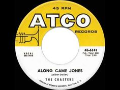 1959 HITS ARCHIVE: *Along Came Jones* - Coasters - YouTube