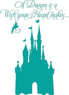 A Dream is a Wish your Heart makes Disney CASTLE Tinkerbell BIG 38x50 Modern Vinyl Decal Wall Lettering Words Princess on Etsy, $70.00