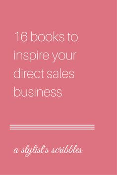 16 books to inspire your direct sales business