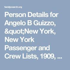 """Person Details for Angelo B Guizzo, """"New York, New York Passenger and Crew Lists, 1909, 1925-1957"""" — FamilySearch.org"""