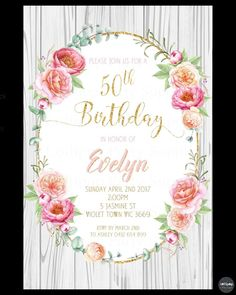 FLORAL INVITATION BIRTHDAY PARTY INVITE FLOWERS 18TH 21ST 30TH 40TH 50TH RUSTIC #CUSTOMINVITATION #Birthday