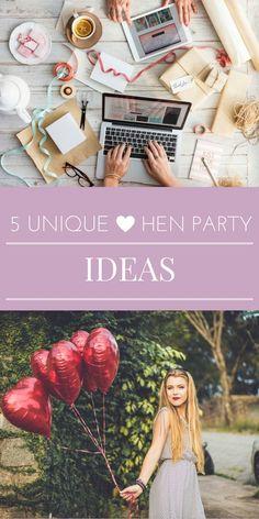 unique hen party ideas