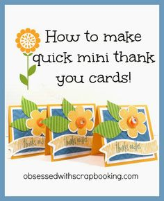 [Video]How to Make Close to My Heart Mini Thank You Cards!