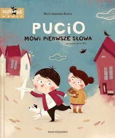 Pucio mówi pierwsze słowa - Marta Galewska-Kustra | Książka | merlin.pl