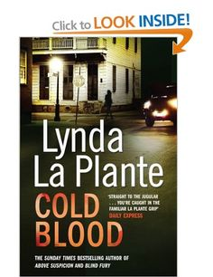 Just finished reading.  Must sort out a list of Lynda La Plante books so I read them in some kind of order!