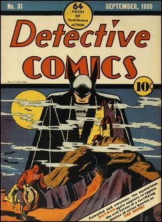 Bob Kane - Batman, Detective Comics... not his 1st appearance (#27) but still fantastic