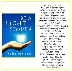 Inspiration- love and light!