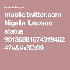 mobile.twitter.com Nigella_Lawson status 901368816743194624?s=09